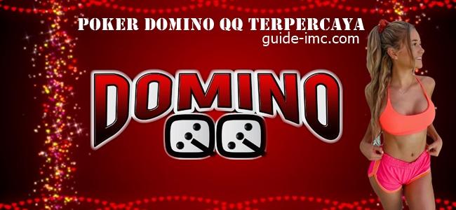 Poker Domino QQ Terpercaya di Indonesia